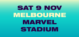 SAT 9 NOV, Melbourne, Marvel Stadium