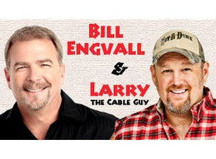 Bill Engvall and Larry the Cable GuyTickets