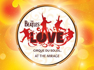 Cirque du Soleil: The Beatles LOVE  Tickets