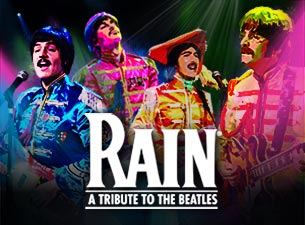 Rain: a Tribute To the Beatles (Touring)Tickets
