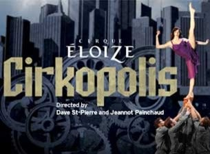 Cirque Eloize: Cirkopolis (Auckland)