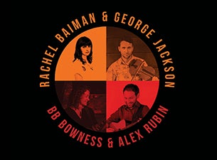 Rachel Baiman and George Jackson/ BB Bowness and Alex Rubin