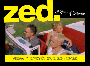 Zed - New Year's Eve 2019/20