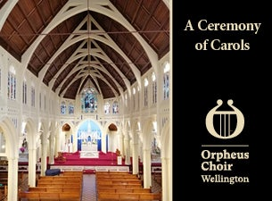 The Orpheus Choir of Wellington: A Ceremony of Carols