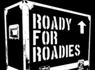 Roady for Roadies