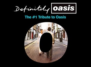 Definitely Oasis (UK)(Oasis Tribute)