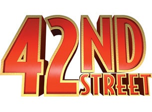 42nd Street (Touring) Tickets | Musicals Show Times ...