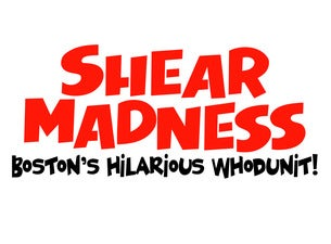 Shear MadnessTickets