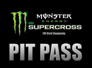 Monster Energy Supercross Pit Party: Pit Pass tickets, dates ...