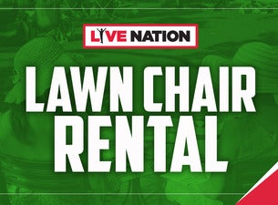 Lawn Chair Rental: Dierks Bentley This is not a concert ticket