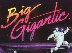 Big Gigantic Tickets and Events