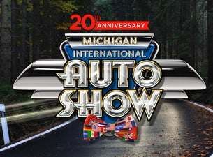 Michigan International Auto Show Tickets Dates Official - How much are the tickets for the car show