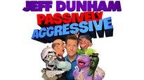 Jeff Dunham: Passively Aggressive presale password