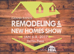 Grand Rapids Remodeling New Homes Show Tickets Dates Official Ticketmaster Site