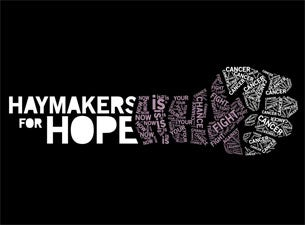 Haymakers for HopeTickets