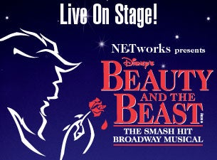 NETworks presents Disney's Beauty and the Beast Tickets