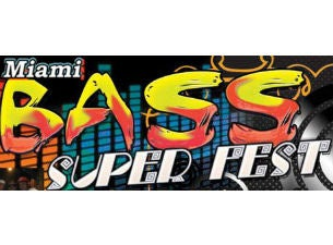 Miami Bass Super FestTickets
