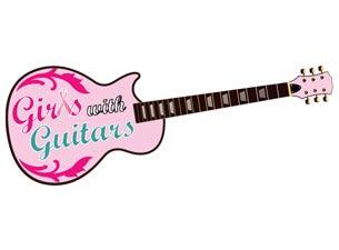Girls With GuitarsTickets