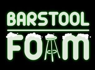 The Barstool FOAM TourTickets