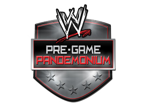 WWE RAW Pre-Game PandemoniumTickets