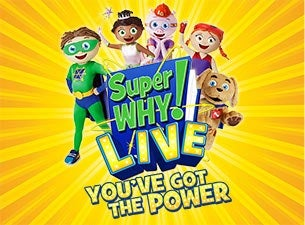 Super WHY! Tickets