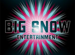 Big Snow Entertainment ShowcaseTickets