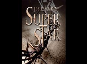 Jesus Christ SuperstarTickets