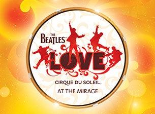 Cirque du Soleil: The Beatles LOVE Tickets