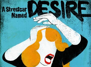 A Streetcar Named DesireTickets