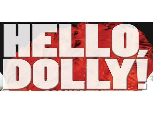 Hello Dolly Tickets