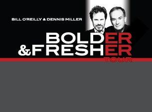 Bill O'Reilly & Dennis Miller Bolder & Fresher TourTickets