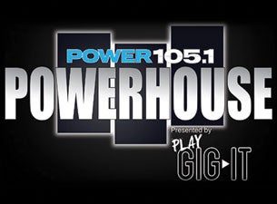 Power 105.1 Powerhouse Tickets