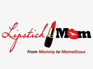 Lipstick Mom: From Mommy To MamaliciousTickets