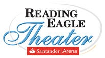 Reading Eagle Theater at the Santander Arena