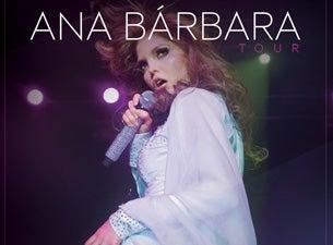 Ana BarbaraTickets