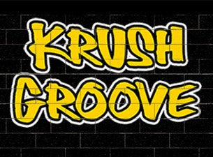 Krush GrooveTickets