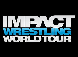 Impact Wrestling World Tour Tickets
