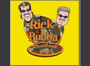 Rick And Bubba Outdoor ExpoTickets