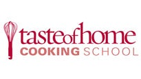 Taste of Home Cooking School Tickets