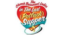 Church Basement Ladies: the Last Potluck Supper
