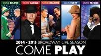 Broadway Live 2014-2015 Season Saturday Matinee Performances