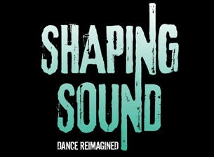 Shaping Sound Tickets