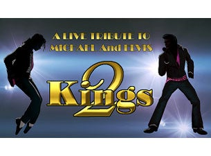 Elvis & Michael: the 2 Kings Back 2 Back Tickets