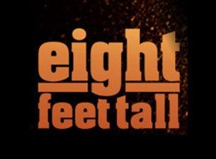 Eight Feet TallTickets