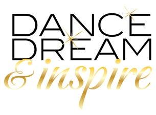 Dance, Dream & InspireTickets
