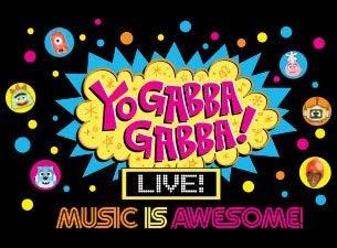 Yo Gabba Gabba! Live!Tickets