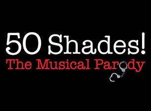 50 Shades! The Musical Parody Tickets