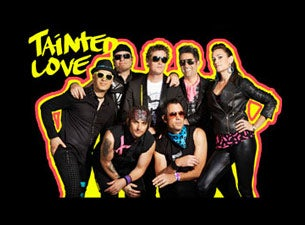 Tainted LoveTickets