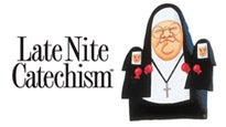 Late Nite Catechism at Royal George Theatre
