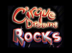 Cirque Dreams RocksTickets